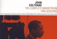 John Coltrane «The Complete Mainstream 1958 Sessions»