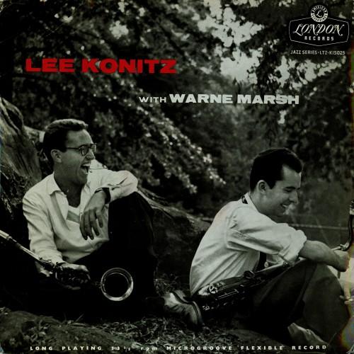 Lee Konitz with Warne Marsh!