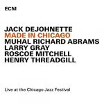 Jack DeJohnette «Made In Chicago»