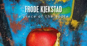 A Piece Of The Apple - Frode Kjekstad