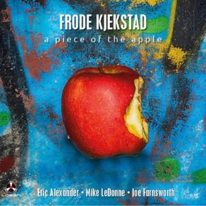 A Piece Of The Apple - Frode Kjekstad