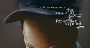 Ambrose Akinmusire «The Imagined Savior Is Far Easier To Paint»