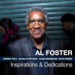 Al Foster «Inspirations & Dedications»