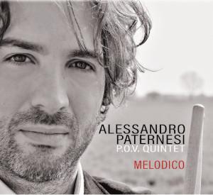 Alessandro Paternesi P.O.V Quintet «Melodico»