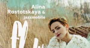 Alina Rostotskaya & Jazzmobile «Flow»