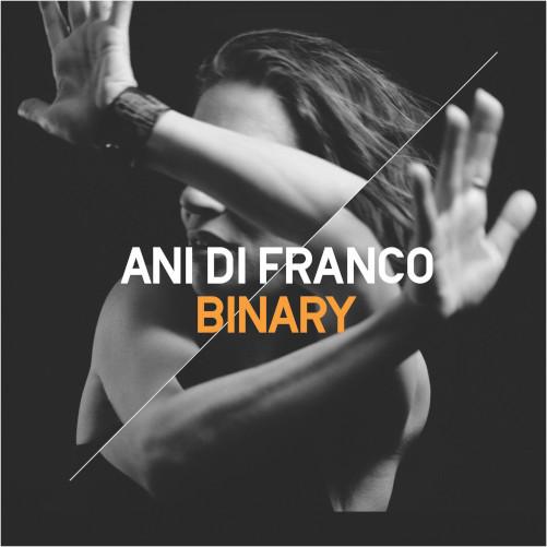 Ani Di Franco «Binary» - Voci di donne