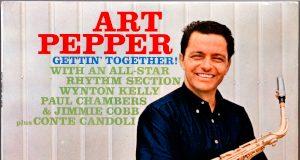 Art Pepper «Gettin' Together»