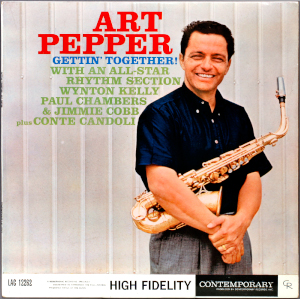 Art Pepper «Gettin' Together»