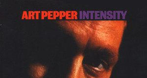 Art Pepper «Intensity»