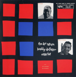 Art Tatum & Buddy DeFranco «The Art Tatum - Buddy DeFranco Quartet»