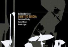 Baldo Martínez - Cuarteto Europa