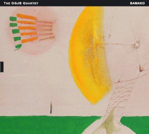 Bamako - OJGB Quartet