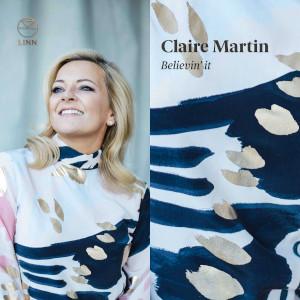 Believin' It - Claire Martin