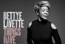 Bettye LaVette «Things Have Changed»
