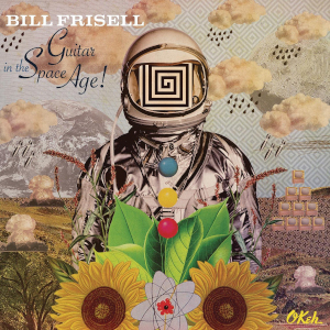 Bill Frisell - Guitar In The Space Age