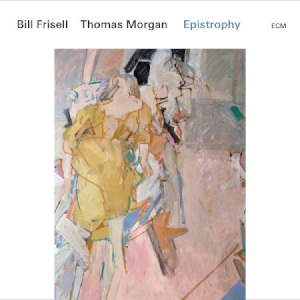 Bill Frisell & Thomas Morgan «Epistrophy»