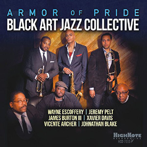 Black Art Jazz Collective «Armor Of Pride»