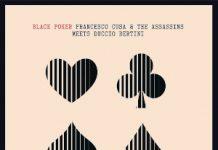 Black Poker - Francesco Cusa & The Assassins