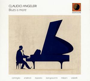 Blues Is More - Claudio Angeleri