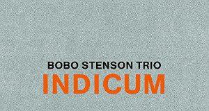 Bobo Stenson «Indicum»