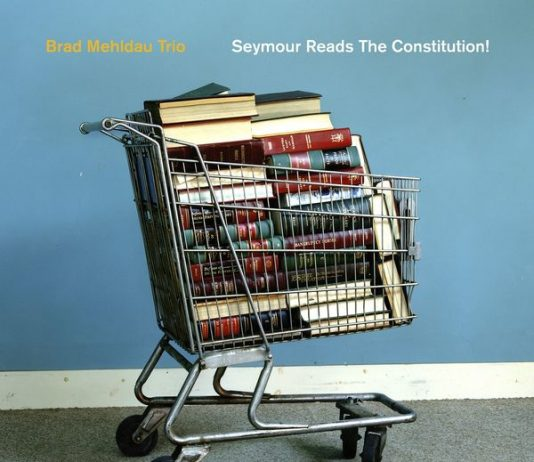 Brad Mehldau Seymour Reads the Constitution
