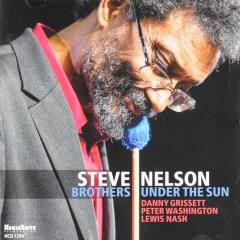 Brothers Under The Sun - Steve Nelson