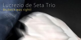 Lucrezio de Seta Trio «Brubeck Was Right!»