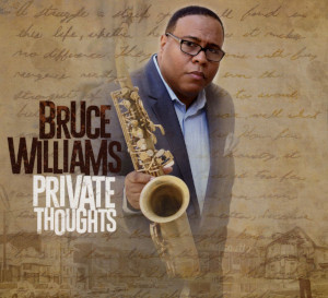 Bruce Williams «Private Thoughts»
