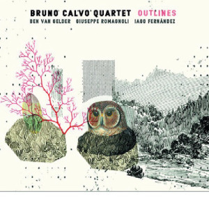 Bruno Calvo Quartet - Outlines