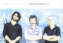 Brunod-Mella-Boggio Ferraris «Italian Jazz Book Vol. 1»