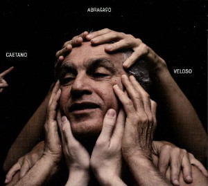 Caetano Veloso «Abraçaco»