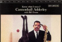 Cannonball Adderley «Know What I Mean?»
