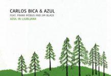 Azul In Ljubljana - Carlos Bica & Azul