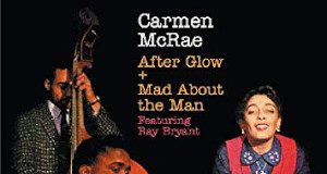 Carmen McRae «After Glow / Mad About The Boy»