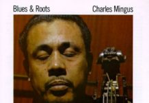Charles Mingus «Blues & Roots»