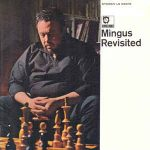 Charles Mingus - Mingus Revisited