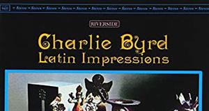 Charlie Byrd «Latin Impressions»