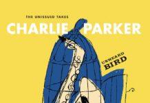 Charlie Parker «Unheard Bird»