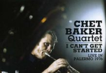 Chet Baker - I Can't Get Started