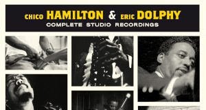 Chico Hamilton & Eric Dolphy «Complete Studio Recordings»