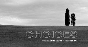 Choices - Michele Franzini & Greg Osby