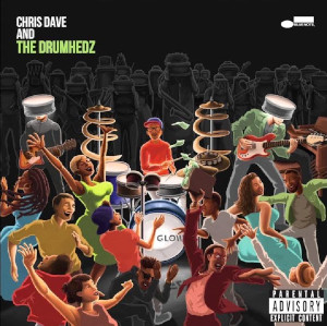 Chris Dave «Chris Dave And The Drumhedz»