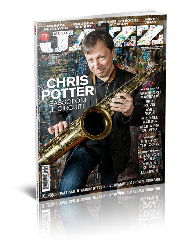 In edicola Musica Jazz di giugno 2019 - Chris Potter