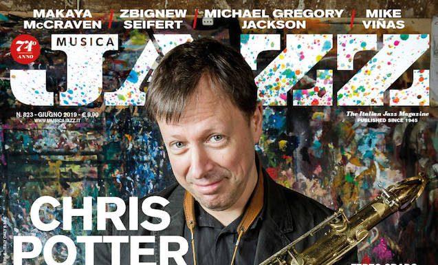 Chris Potter - In edicola Musica Jazz di giugno 2019