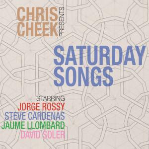 Chris Cheek «Saturday Songs»