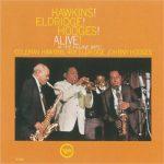 Coleman Hawkins «Hawkins! Eldridge! Hodges! Alive! - Hawkins! Alive! At The Village Gate»