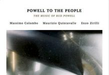 Massimo Colombo / Maurizio Quintavalle / Enzo Zirilli «Powell To The People: The Music Of Bud Powell»