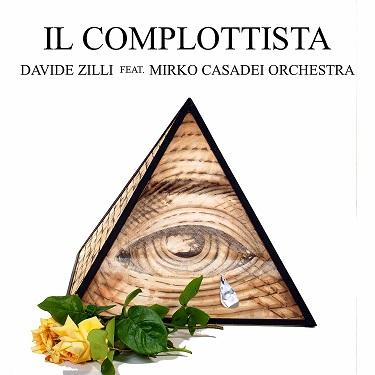 Davide Zilli «Il complottista»