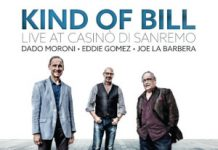 Dado Moroni, Eddie Gomez & Joe La Barbera «Kind Of Bill. Live At Casinò di Sanremo»