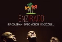 Dado Moroni / Ira Coleman / Enzo Zirilli «Enzirado»